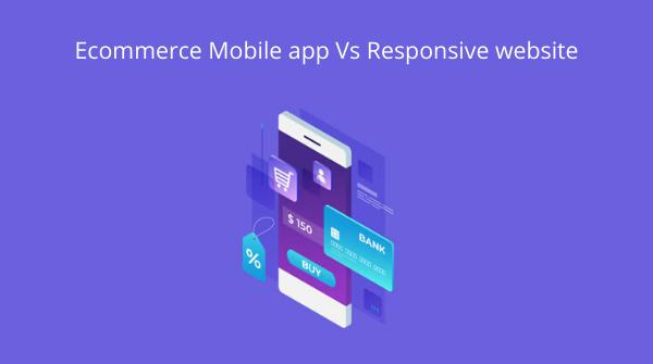 ecommerce website design, ecommerce mobile app development
