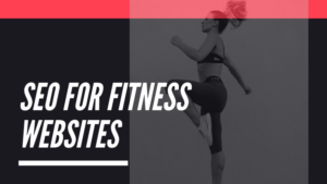 SEO for Fitness Websites