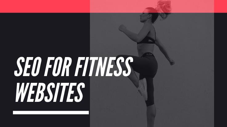 SEO for Fitness Websites